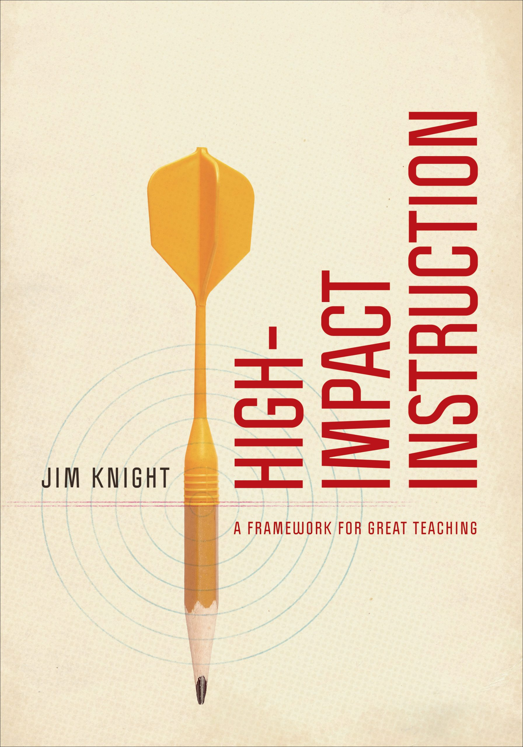 High Impact Instruction by Jim Knight