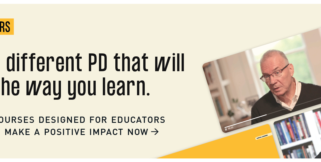 Radical Learners: A New Way to Access Powerful PD Instantly